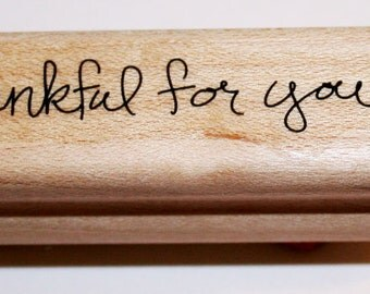 Thankful for You Rubber Stamp from Stampin Up
