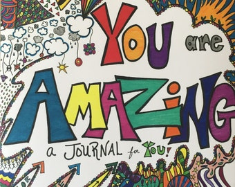 You are Amazing a Journal for You