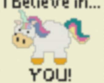 I believe in YOU! Unicorn