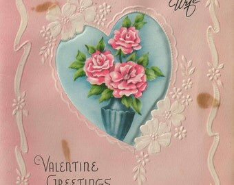 Beautiful Darling Wife Valentine Greeting Card With Tufted Satin Roses In A Vase Viewed Thrtough a Die Cut Heart Shaped Window On Front