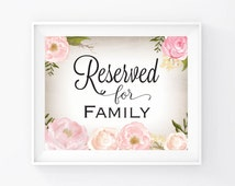 """Instant Download, Reserved For Family Sign 8""""x10"""", Print Ready Wedding Sign, Wedding Decor Signage Template, DIY Printable PDF and JPEG (R5)"""