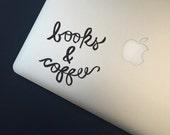 Books & Coffee - Vinyl Decal - Laptop Decal - Macbook Decal - Laptop Stickers - Macbook Sticker - Books Decal - Coffee Decal - Books -Coffee