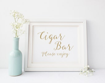 "INSTANT DOWNLOAD - Cigar Bar Printable Sign 5x7"" or 8x10"" DIY Wedding Signage Printable... Gold"