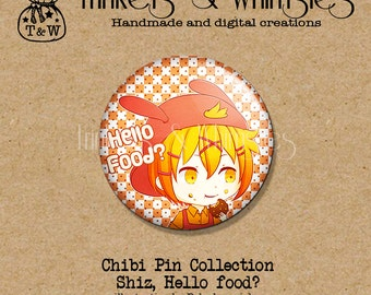 Shiz Hello Food? Chibi PIN BACK Button