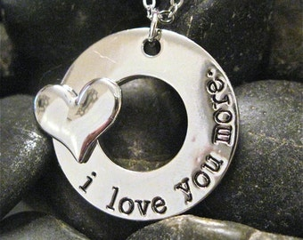 "I Love you More Necklace "" Because you fill my heart with Love """