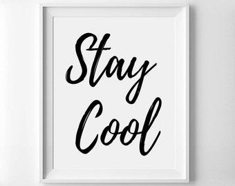 Stay Cool Printable - Black and White Print - Clean Modern Print - Home Decor - Kids Wall Art - Kids Room Decor