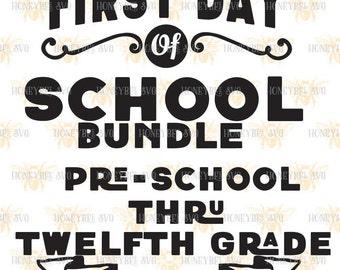 First Day Of School 2016-2017 Bundle Pre-k thru Twelfth Grade svg First Day of School svg 1st Day of school svg dxf jpg printable