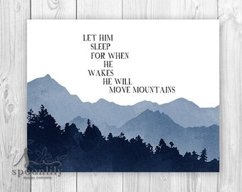Let Him Sleep Nursery Decor, Move Mountains, Nursery Art, Nursery Typography, Baby Boy, Nursery Decor, Mountain Wall Art Print, Boys Nursery