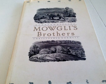 Mowgli's Brothers by Rudyard Kiling and Illustrations by Christopher Wormell 1993