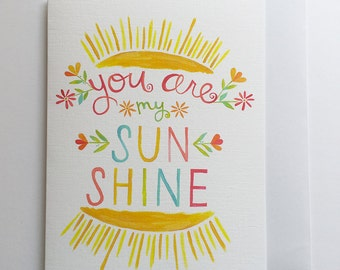 You Are My Sunshine, Just Because Card, Love Card, Sweet Card, Love Card