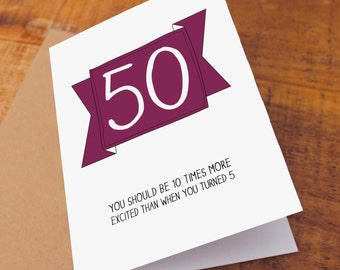 50th Birthday Card / Funny Birthday Card / Funny 50 Card / Age 50 card
