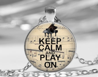 Keep Calm and Play On Piano Music Photo Pendant Necklace or Key Chain Music Teacher Appreciation gift Glass Necklace