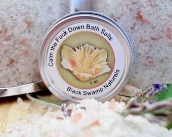 Calm the F*ck Down Bath Salts, Relaxing Bath Salts, Anxiety Relief Bath Salts, Pink Himalayan Bath Salts, French Sea Salt Bath Salts