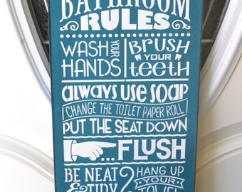 Bathroom Rules, Wash your hands Brush your teeth, READY TO SHIP In Stock!!  9.5x18 Sign