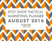 Etsy Shop Tactical Marketing Planner for August – 30-Day Traffic Boosting Plan + My Hottest Tips + Worksheets