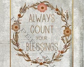 "Thanksgiving ""always count blessings & live thankfully  - DIY Instant Printable Download - 5x7 prints"