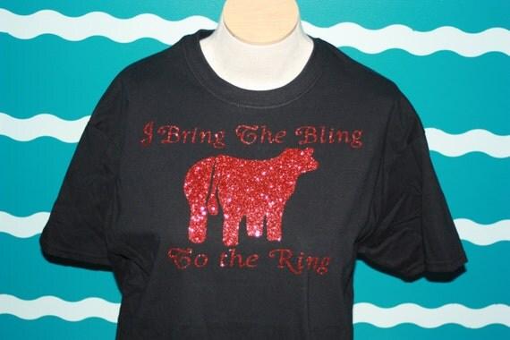 Show heifer tshirt - show calf livestock shirt - livestock shower shirt - Bling heifer tshirt - Bling to the ring custom shirt
