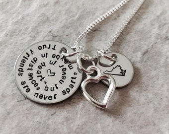 True friends are never apart maybe in distance but never at heart hand stamped necklace with state charm personalized necklace State disc