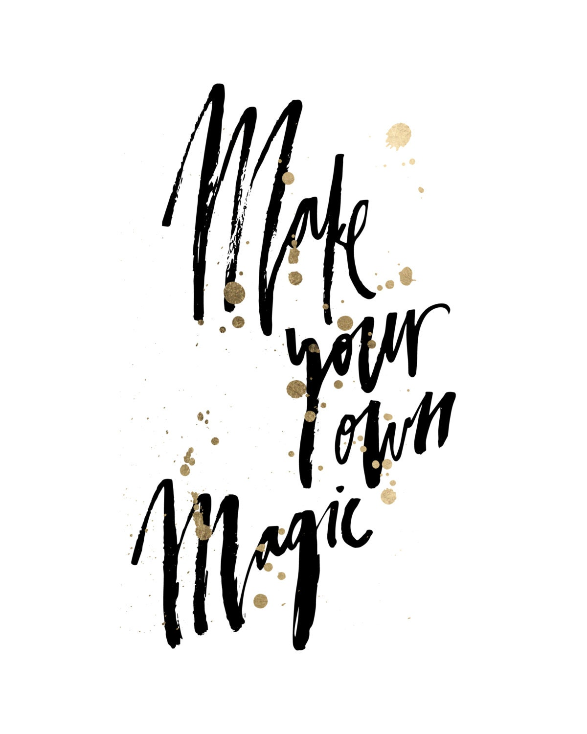 Make Your Own Magic Handwritten Handlettered By Planeta444