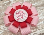 Hello There Hair Bow -  Valentine Hair Clip -  Valentine Hair Bow - Valentine Hair Accessory - Girls Valentine Gift - Pink and Red Hair Bow