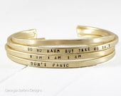 Custom Thick Personalized Brass Cuff Bracelet. Gift For Her. Graduation Gift. Positive Mantra Bracelet. Do No Harm But Take No Sh*t.
