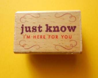 Rubber Stamp - Sympathy - Wood Mounted - Here for You