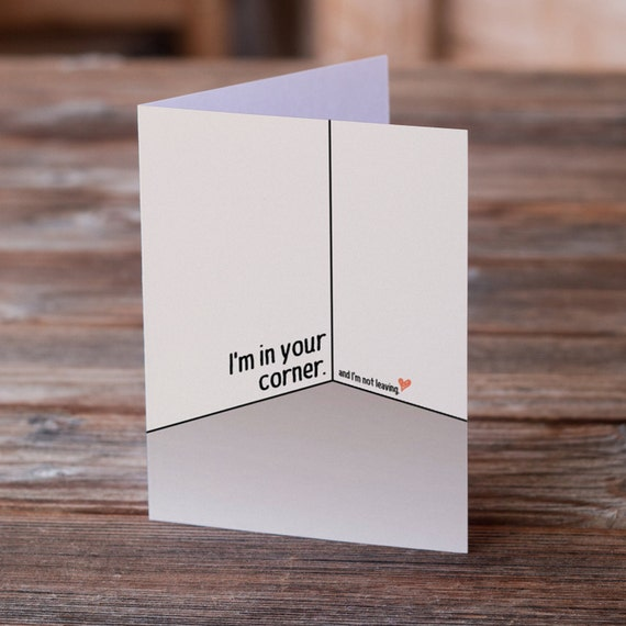 I'm in your corner - Greeting Card for Sympathy, Support, Friendship
