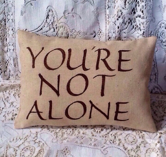 You Re Not In This Alone What Columbine: You're Not Alone Pillow Home Decor Accent By ThistleandVine