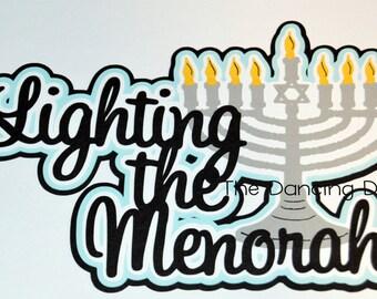 Hanukkah die cut, Hanukkah scrapbooking, Jewish die cut, Jewish Scrapbooking, Lighting the Menorah, Menorah die cut