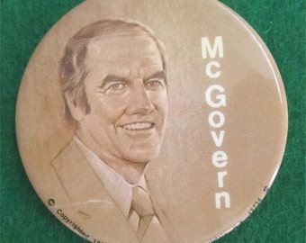 1972 George McGovern Presidential Campaign Pin Back Button - Free Shipping