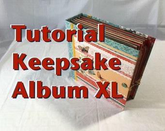 Tutorial #23: Keepsake Album XL - Joyful Reminiscing (10x10 inch!)
