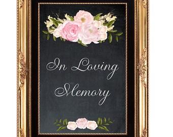 in loving memory sign, heaven wedding sign, printable wedding sign, chalkboard wedding sign, memory wedding sign,4x6, in loving memory