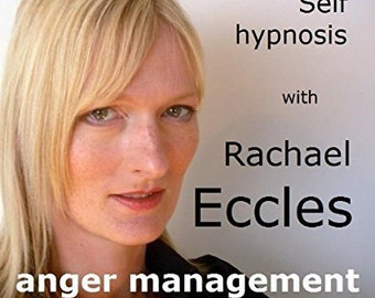 Anger Management Self Hypnosis: Hypnotherapy CD for managing, controlling and reducing anger