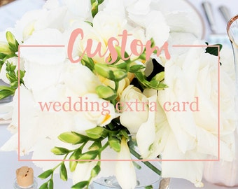 Wedding extra card - Additional creation made for your custom wedding stationery: save the date, thanks, menus, tables, brunch ...
