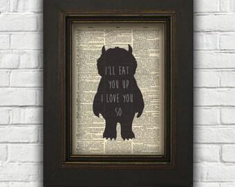 "Where The Wild Things Are Dictionary Art Print, ""I'll Eat You Up I Love You So"" Art, Wild Things Nursery, Maurice Sendak, Monster Art Print"