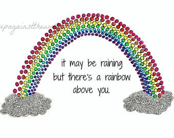Rainbow motivational print. Eagles lyrics. Desperado.