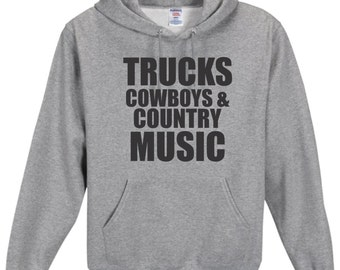 Trucks Cowboys & Country Music Hoodie, Country Girl, Southern Girl
