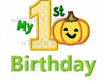 My 1st pumpkin birthday applique machine embroidery design instant download
