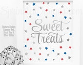 Sweet Treats Party Sign for Dessert Table - 4th of July Decorations, Red White Royal Blue Silver Glitter Patriotic Birthday or Baby Shower