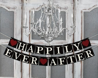 HAPPILY EVER AFTER Banners - Rustic Wedding Decorations - Engagement Decor - Car SIGNs