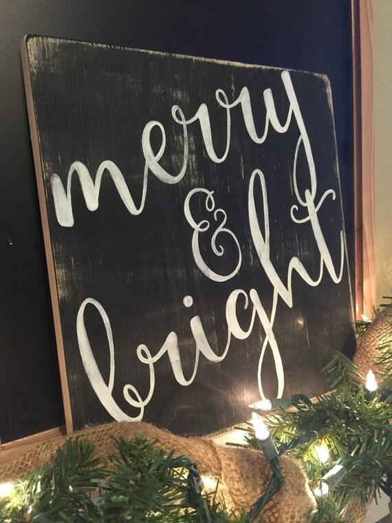 "Merry & Bright - Farmhouse Christmas Decor - Merry and Bright Sign - Christmas Decor - Rustic Christmas Signs - Christmas Signs -(11"" x 12"")"