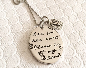 Ass in the sand glass in my hand - Gift for wine lover - Hand stamped necklace - Stainless steel chain - Beach jewelry - Summer jewelry
