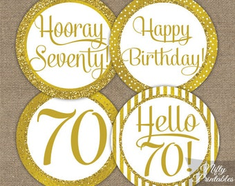 70th Birthday Cupcake Toppers - Gold 70th Birthday Toppers - Printable 70 Year Old Birthday Party Decorations - 70th Birthday Favor Tags GLD