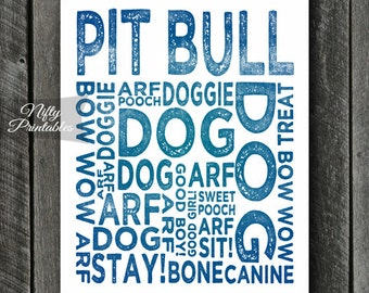Pit Bull Print - INSTANT DOWNLOAD Pit Bull Art - Typography Pit Bull Poster - Pit Bull Gifts - Printable Pit Bull Wall Art - Blue Dog Print