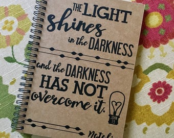 """Personalized Journal, """"The Light Shines in the Darkness"""", John 1:5"""