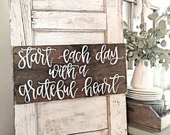 Start Each Day With A Grateful Heart | Rustic Wood Sign | Home Decor | Grateful Heart | Hand Painted Wood Sign