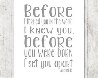 Jeremiah 1 5,  Before I formed you print Bible christian wall decor - bible verse art, scripture printable, nursery decor, INSTANT DOWNLOAD