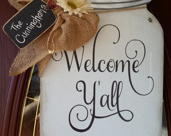 Mason Jar Door Hanger Welcome Ya'll