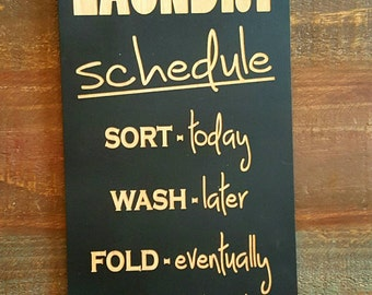 Sign, Laundry Sign, Laundry Schedule Sign