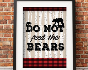 Digital File | Do Not Feed the Bears, Lumberjack Pary, Camping Pary, Wildlife, Party Sign
